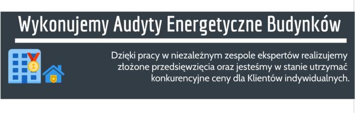 Audyt energetyczny cennik Sucha Beskidzka